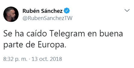 Tuit de Rubén Sánchez infomando que Telegram está inoperativo